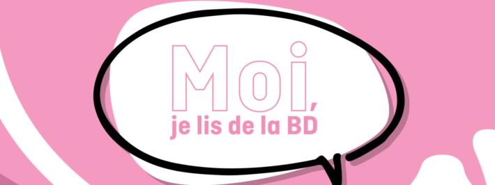 Campagne Moi, je lis de la BD
