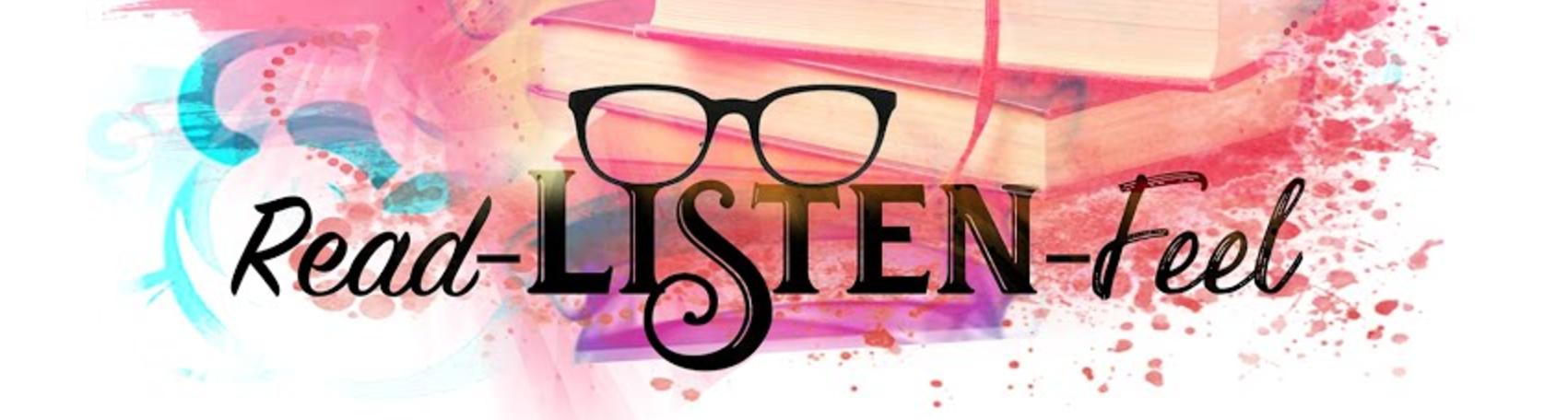 Read-Listen-Feel