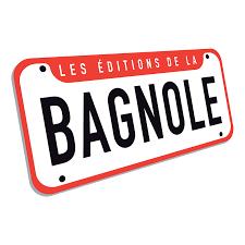 Éditions La Bagnole